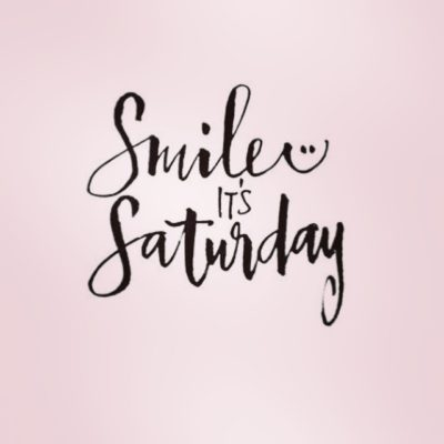 Saturday Smiles